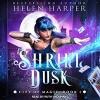 Shrill Dusk - Helen Harper