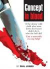 concept in blood - Phil Jones