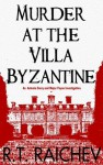 Murder at the Villa Byzantine - R.T. Raichev