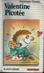Valentine picotée (Premier roman, #21) - Dominique Demers, Philippe Béha