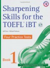 Sharpening Skills For The Toefl I Bt, Four Practice Tests (W/4 Audio C Ds), Book 1 - Casey Malarcher