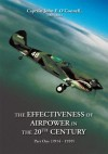 The Effectiveness Of Airpower In The 20 Th Century - John O'Connell