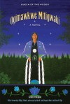 Ogimawkwe Mitigwaki (Queen of the Woods) - Simon Pokagon, John N. Low, Margaret Noori, Kiara M. Vigil, Philip J. Deloria