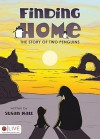 Finding Home: The Story of Two Penguins - Susan Hall