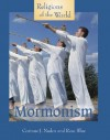 Religions of the World - Mormonism (Religions of the World) - Corinne J. Naden, Rose Blue
