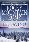 Rocky Mountain Romp (Rocky Mountain Bride Series Book 4) - Lee Savino, Blushing Books
