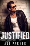 Justified, Part I: (A second chance romance serial) - Ali Parker, Kellie Dennis Book Covers by Design