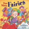 Too Many Fairies: A Celtic Tale - Margaret Read MacDonald, Susan Mitchell