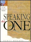 Speaking as One: A Look at the Ecumenical Creeds - Scott Hoezee