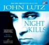 Night Kills (Frank Quinn #3) - Scott Brick, John Lutz