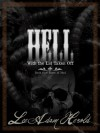 Hell With The Lid Taken Off: Book I: River of Mud - Lee A. Herold