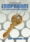Companions: Fifty Years of Doctor Who Assistants: An Unofficial Guide - Andy Frankham-Allen