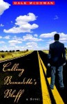 Calling Bernadette's Bluff - Dale McGowan