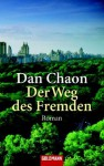 Der Weg Des Fremden: Roman - Dan Chaon, Heike Schlatterer