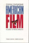Studying Contemporary American Film: A Guide to Movie Analysis - Thomas Elsaesser, Warren Buckland