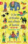 A Jar of Pickles and a Pinch of Justice (Walker Racing Reads) - Chitra Soundar, Uma Krishnaswamy