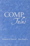 Comp Tales: An Introduction to College Composition Through Its Stories - Richard H. Haswell, Min-Zhan Lu