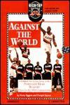 Against the World: Portland Trailblazers - Kerry Eggers, Dwight Jaynes