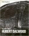 The Sculpture of Hubert Dalwood (British Sculptors and Sculpture Series) - Chris Stephens