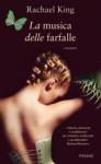 La musica delle farfalle - Rachael King, Isabella Vaj