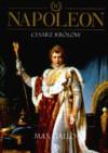 Napoleon. Tom 3 Cesarz Królów - Max Gallo
