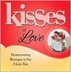 Kisses of Love - Howard Books Staff