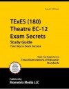 TExES (180) Theatre EC-12 Exam Secrets Study Guide: TExES Test Review for the Texas Examinations of Educator Standards - TExES Exam Secrets Test Prep Team
