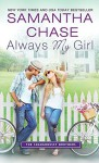Always My Girl - Samantha Chase