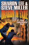 Dragon in Exile (Liaden Universe®) - Sharon Lee, Steve Miller