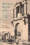 Nicholas Biddle in Greece - Nicholas Biddle, R. A. McNeal