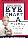 The Baby Boomer's Eye Chart: A Visual Acuity Program for the Middle-Aged - Paul Barrett, Paul Barrett, Meghan Cleary