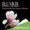 Liebesnacht mit einem Mörder (Eve Dallas 07) - Audible GmbH, J.D. Robb, Tanja Geke