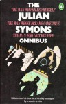 The Julian Symons Omnibus: The Man Who Killed Himself; The Man Whose Dreams Come True; The Man Who Lost His Wife - Julian Symons