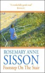 Footstep on the Stair - Rosemary Anne Sisson