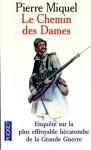 Le Chemin Des Dames - Pierre Miquel