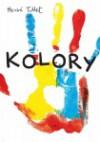 Kolory - Hervé Tullet
