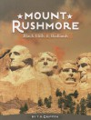 Mount Rushmore: Black Hills & Badlands - T.D. Griffith