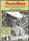 Oak Anthology of Blues Guitar: Texas Blues Guitar (Oak Anthology of Blues Guitar) - Stefan Grossman