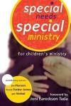 Special Needs, Special Ministry - Joni Eareckson Tada