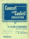 Concert and Contest Collection for Eb Alto Saxophone With Piano Accompaniment (Rubank Educational Library, No 293) - H. Voxman