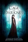 Cage of Darkness (Reign of Secrets #2) - Jennifer Anne Davis