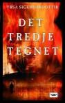 Det tredje tegnet - Yrsa Sigurðardóttir, Tone Myklebost