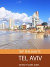 Top Ten Sights: Tel Aviv - Mark Jones