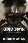 Ghoultown - October Weeks