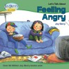 Let's Talk About Feeling Angry - Joy Berry