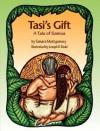 Tasi's Gift A Tale Of Samoa - Tamara Montgomery, Joseph D. Dodd