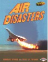 Air Disasters (Disasters Up Close) - Michael Woods, Mary B Woods