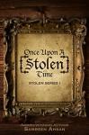 Once Upon A [Stolen] Time (Stolen Series Book 1) - Samreen Ahsan