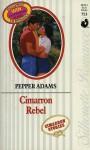 Cimarron Rebel - Pepper Adams