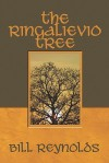 The Ringalievio Tree - Bill Reynolds